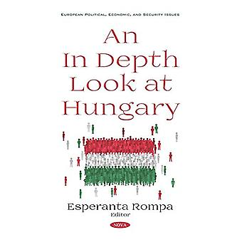 An In Depth Look at Hungary by Esperanta Rompa - 9781536153514 Book