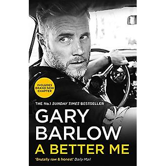 A Better Me - The Sunday Times Number 1 Bestseller by Gary Barlow - 97