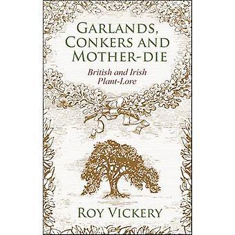 Slingers - Conkers en Mother-Die - Britse en Ierse Plant-Lore door Ro