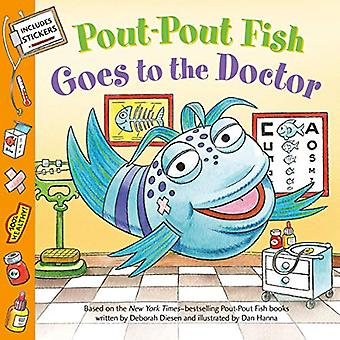 Pout-Pout Fish - Goes to the Doctor par Deborah Diesen - 9780374310509