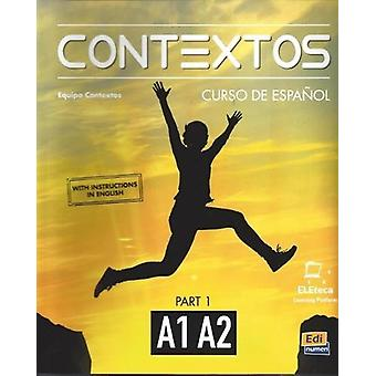 Contextos A1-A2  - Student Book with Instructions in English and Free