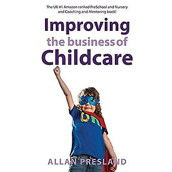 Improving the Business of Childcare: Empowering Childcare Owners to Achieve� Financial Success