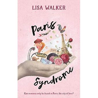 Paris Syndrome by Walker & Lisa