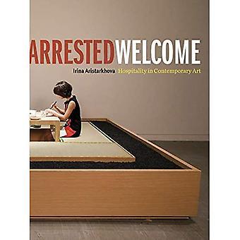 Arrested Welcome: Gastvrijheid in de hedendaagse kunst
