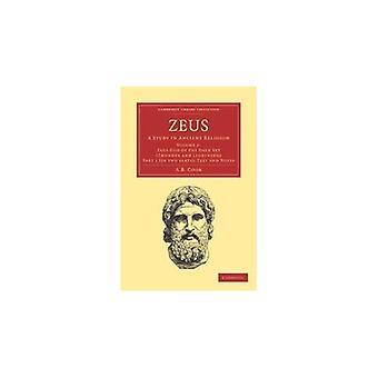 Zeus 2 del sæt: En undersøgelse i ancient religion, bind 2, del 1