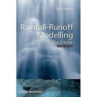 Regenval-Runoff Modellering: De Primer