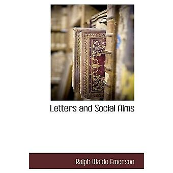 Letters and Social Aims by Ralph Waldo Emerson - 9781116302288 Book