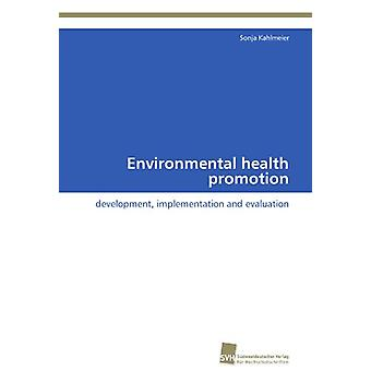 Environmental Health Promotion by Kahlmeier Sonja - 9783838129914 Book