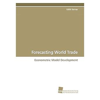 Forecasting World Trade by Edith Skriner - 9783838103747 Book