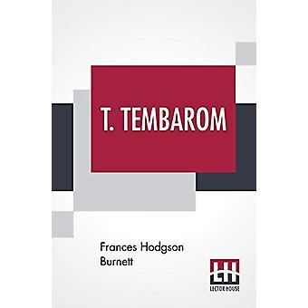 T. Tembarom by Frances Hodgson Burnett - 9789353367398 Book