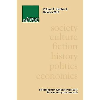Asian Review of Books - Volume 2 - Number 2 - October 2015 by Peter Go