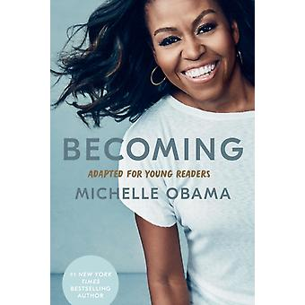 Becoming Adapted for Young Readers by Michelle Obama