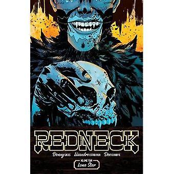Redneck Volume 4 Lone Star