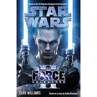 Star Wars  the Force Unleashed II by Sean Williams