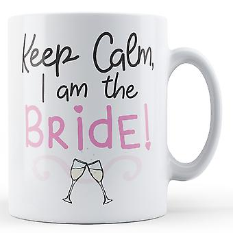 Mantenga calma soy la novia! -Taza impresa