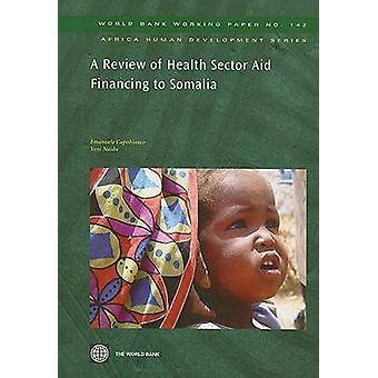 Una revisión de la ayuda del Sector de salud financiamiento a Somalia por BM - Em