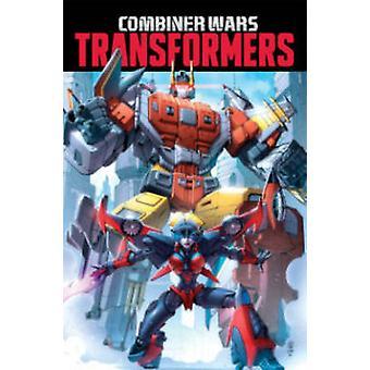 Transformers - Combiner Wars by John Barber - Livio Ramondelli - Sarah