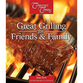 Great Grilling for Friends & Family by Jean Pare - 9781772070002 Book