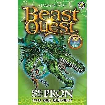 Sepron the Sea Serpent by Adam Blade - 9781846164828 Book