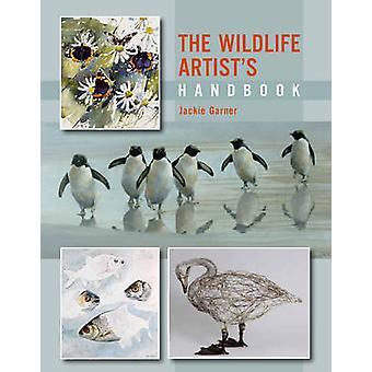 Manuale dell'artista della fauna selvatica da Jackie Garner - 9781847976079 libro
