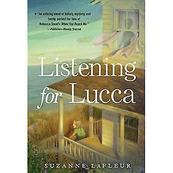 À l'écoute pour Lucca