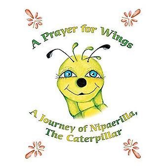 En bøn for vinger: en rejse i Nipaerilla, Caterpillar