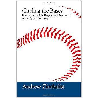Kretsande baserna: essäer om utmaningar och utsikterna för sportbranschen