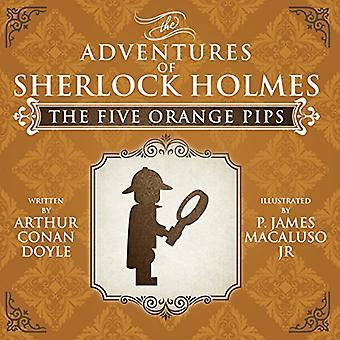 De fem Orange Pips - affärsföretagen av Sherlock Holmes nya inbillade