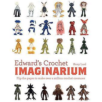 Imaginarium Crochet d'Edward: Retournez les Pages à faire 1 million de créatures Mix and Match