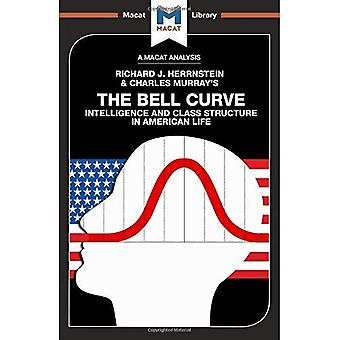 The Bell Curve: Intelligence and Class Structure in American Life (The Macat Library)