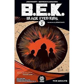 Black Eyed barn kvantum 2: Voksne