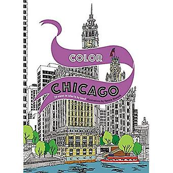 Color Chicago: 20 Views to� Color in by Hand