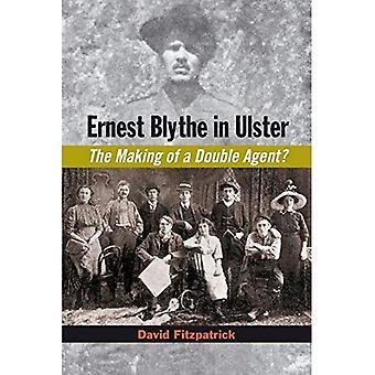 Ernest Blythe van dubbelleven: Ierse Republikeinse, Ulster Orangeman