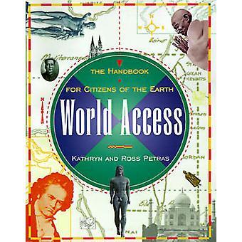 Acesso Mundial por Kathryn PetrasRoss Petras