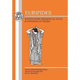 Cenas de Eurípides de Ifigênia em Áulis e Ifigênia em Tauris por Eurípides