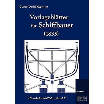 Vorlagebltter fr Schiffbauer 1835 af Klawitter & Gustav David