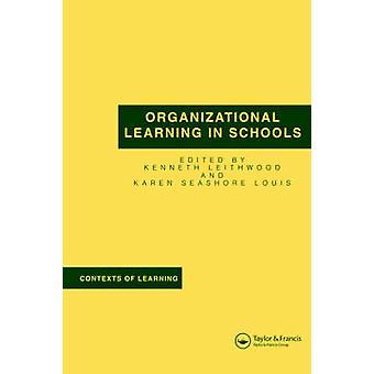 Organisationales Lernen in den Schulen von Leithwood