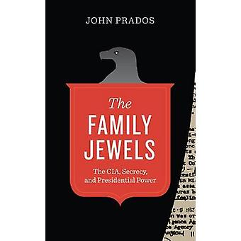The Family Jewels - The CIA - Secrecy - and Presidential Power (With a
