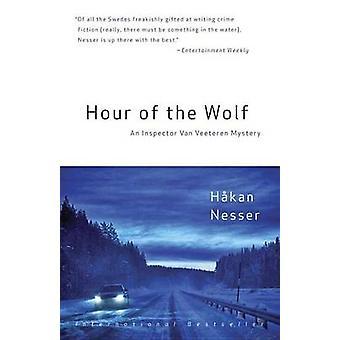 Hour of the Wolf - An Inspector Van Veeteren Mystery (7) by Hakan Ness