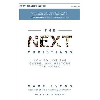 The Next Christians - Following Jesus in a Post-Christian Culture - Par