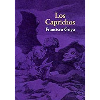 Los Caprichos (New impression) by Francisco Jose de Goya - 9780486223