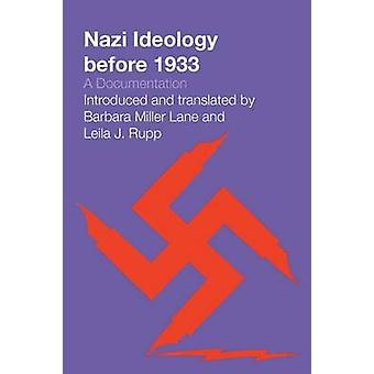 Nazi Ideology Before 1933 - A Documentation by Barbara Miller Lane - L