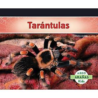 Tarantulas by Claire Archer - 9781629703688 Book
