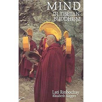 Mind in Tibetan Buddhism (New edition) by Rimpoche Lati - E. Napper -