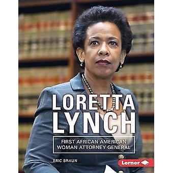 Loretta Lynch - First African American Woman Attorney General by Eric