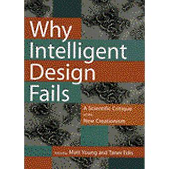 Waarom Intelligent Design mislukt - een wetenschappelijke kritiek op de nieuwe duidelijkste