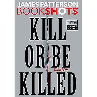 Doden of gedood worden: Thrillers (Bookshots)