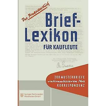BriefLexikon fr Kaufleute by BetriebswirtschaftsMagazin