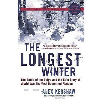 O inverno mais longo - a batalha do Bulge e a história épica de Wor