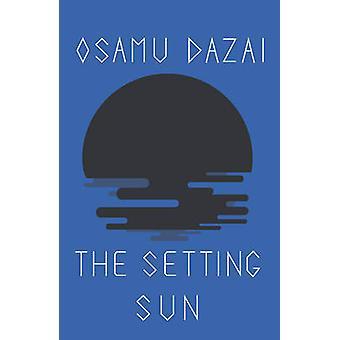 The Setting Sun by Osamu Dazai - Donald Keene - 9780811200325 Book